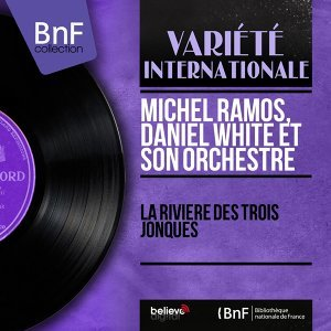 Michel Ramos, Daniel White et son orchestre 歌手頭像