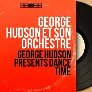 George Hudson et son orchestre 歌手頭像