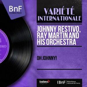Johnny Restivo, Ray Martin and His Orchestra 歌手頭像