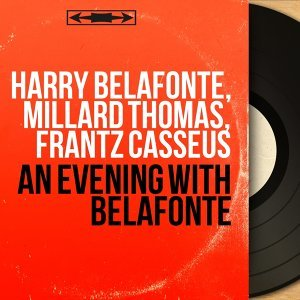 Harry Belafonte, Millard Thomas, Frantz Casseus 歌手頭像