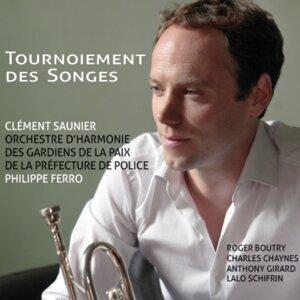 Clément Saunier, Orchestre d'harmonie des gardiens de la paix, Philippe Ferro 歌手頭像