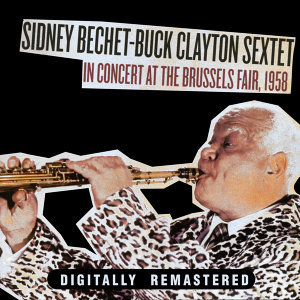 Sidney Bechet & Buck Clayton Sextet 歌手頭像