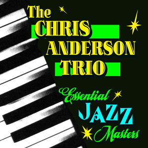 The Chris Anderson Trio 歌手頭像