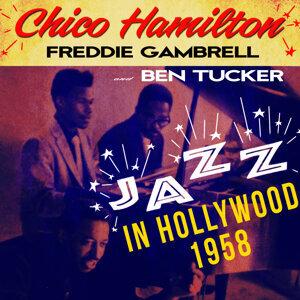 Chico Hamilton, Freddie Gambrell & Ben Tucker 歌手頭像