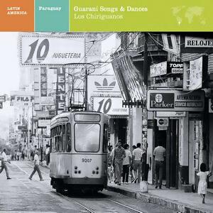LATIN AMERICA Paraguay: Guarani Songs & Dances アーティスト写真
