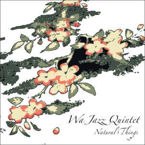 Wa Jazz Quintet 歌手頭像