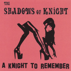 The Shadows Of Knight