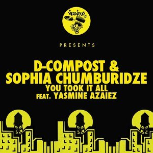 D-Compost & Sophia Chumburidze