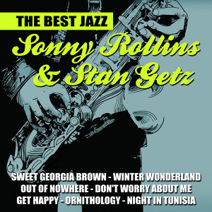 Sonny Rollins & Stan Getz 歌手頭像