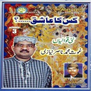 Ghaus Muhammad Nasir Niazi Qawwal 歌手頭像