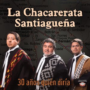 La Chacarerata Santiagueña 歌手頭像