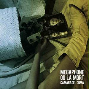 Megaphone Ou La Mort 歌手頭像