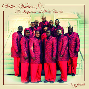 Dallas Walters & The Inspirational Male Chorus 歌手頭像