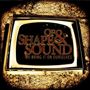 Of Shape & Sound 歌手頭像