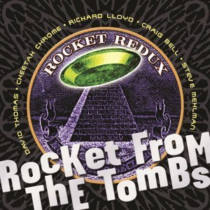 Rocket From The Tombs 歌手頭像