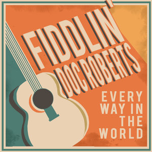 Fiddlin' Doc Roberts 歌手頭像