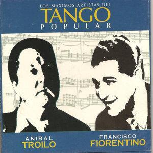Anibal Troilo y Francisco Fiorentino
