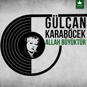 Gülcan Karaböcek 歌手頭像