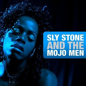 Sly Stone & The Mojo Men