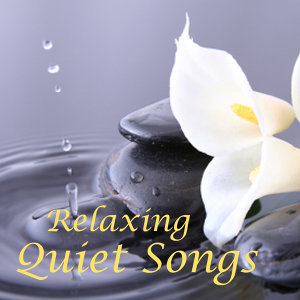 Relaxing Quiet Songs
