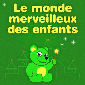 Le Monde Merveilleux Des Enfants 歌手頭像