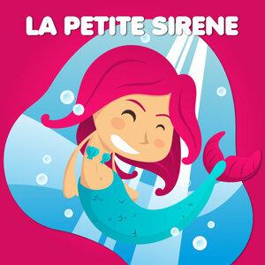 La Petite Sirène — Contes De Fées Et Histoires Pour Les Enfants 歌手頭像