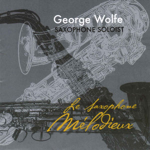 George Wolfe, Saxophone 歌手頭像