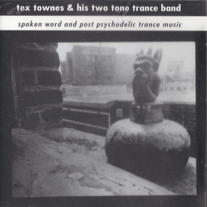 Tex Townes & His Two Tone Trance Band 歌手頭像