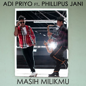 Adi Priyo,Phillipus Jani 歌手頭像