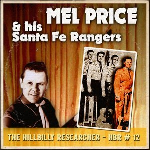 Mel Price & His Santa Fe Rangers 歌手頭像