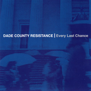 Dade County Resistance