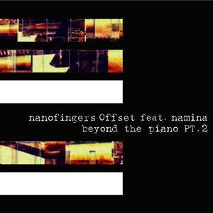 nanofingers Offset feat. namina 歌手頭像