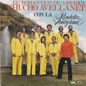 Chucho Avellanet con La Rondalla Venezolana 歌手頭像
