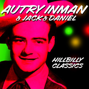 Autry Inman And Jack & Daniel 歌手頭像