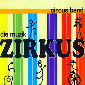 Zirkus Band 歌手頭像