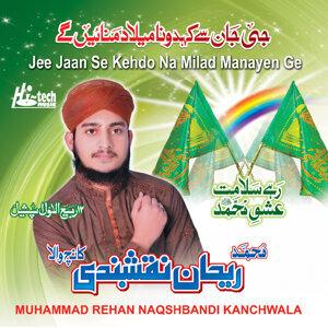 Muhammad Rehan Naqshbandi Kanchwala 歌手頭像