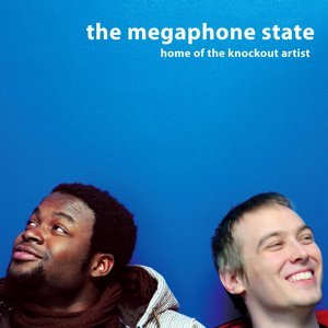 The Megaphone State 歌手頭像