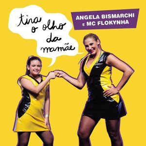 Angela Bismarchi e MC Flockynha 歌手頭像