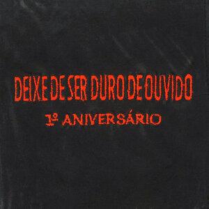 DEIXE DE SER DURO DE OUVIDO 歌手頭像