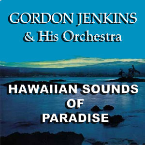 Gordon Jenkins Orchestra & the Ralph Brewster Singers 歌手頭像