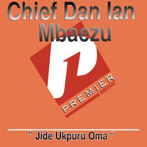 Chief Dan Ian Mbaezu 歌手頭像