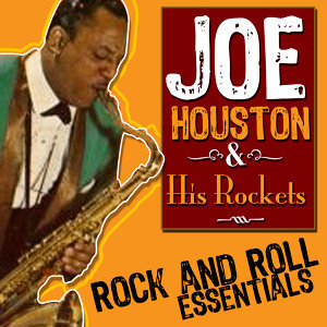 Joe Houston & His Rockets 歌手頭像