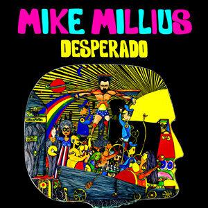 Mike Millius 歌手頭像