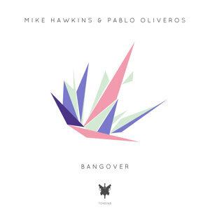 Mike Hawkins & Pablo Oliveros