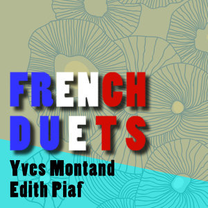 Yves Montand|Edith Piaf 歌手頭像