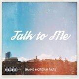 Shane Morgan Raps