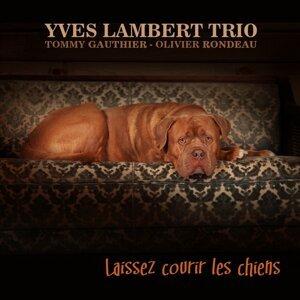 Yves Lambert Trio 歌手頭像