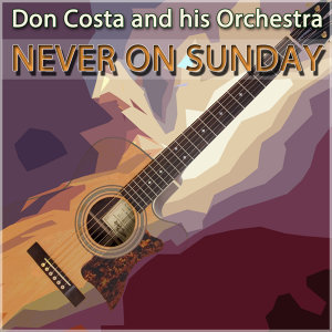Don Costa And His Orchestra 歌手頭像