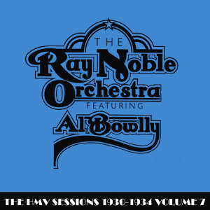 The Ray Noble Orchestra with Al Bowlly 歌手頭像