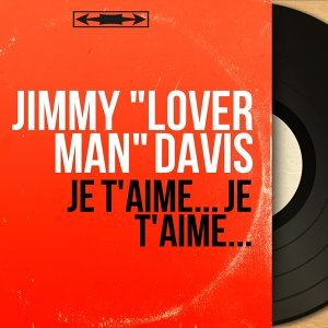 "Jimmy ""Lover Man"" Davis 歌手頭像"